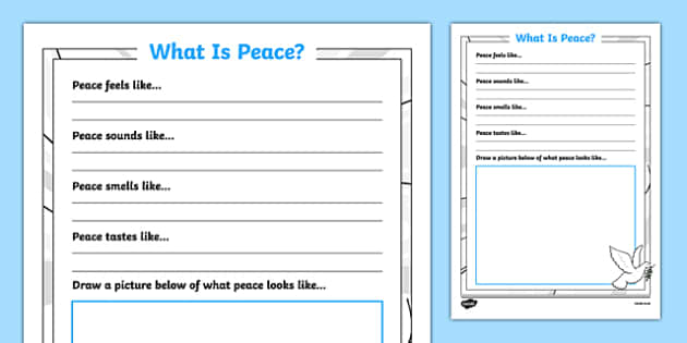 What Is Peace? Writing Frame - peace, war, aggression, end, calm, caring, nature, emotions, togetherness, pshe, ks1, ks2, eyfs, p4c, reflect
