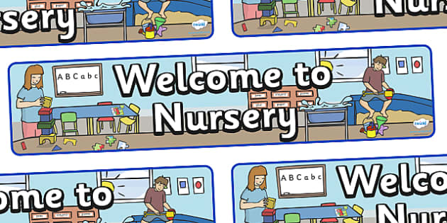 Welcome To Nursery Display Banner - welcome, nursery, display, banner, sign, poster, welcome to nursery, welcome sign