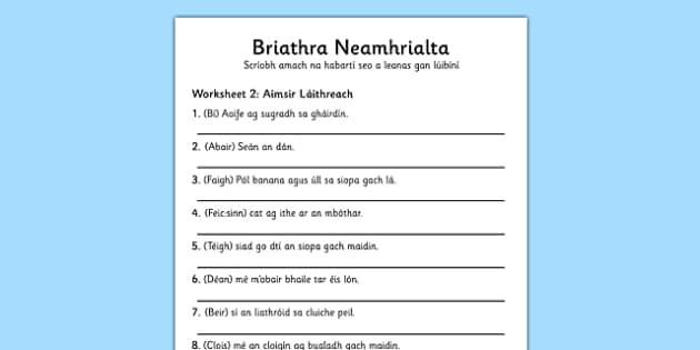 Briathra Neamhrialta Aimsir Laithreach Worksheet Gaeilge - worksheet, gaeilge, irish, briathra neamhrialta
