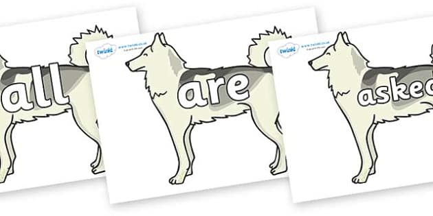 Tricky Words on Huskies - Tricky words, DfES Letters and Sounds, Letters and sounds, display, words