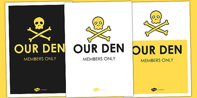 Our Den Poster - role play, display, parents, home, den, signs