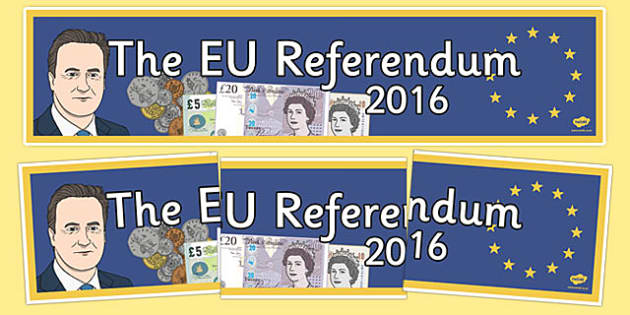 EU Referendum 2016 Display Banner - EU, referendum , vote, ballot, Thursday 23rd June 2016, European Union, display banner, lettering