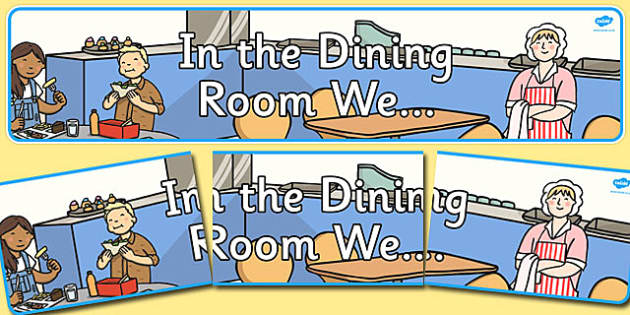 In the Dining Room We Display Banner - dining room, display banner, display, banner
