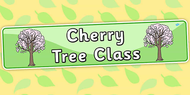 Cherry Tree Themed Classroom Display Banner - trees, plants