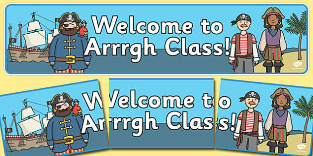 Pirate Welcome to Arrrgh Class Display Banner - pirate, welcome, class, display banner