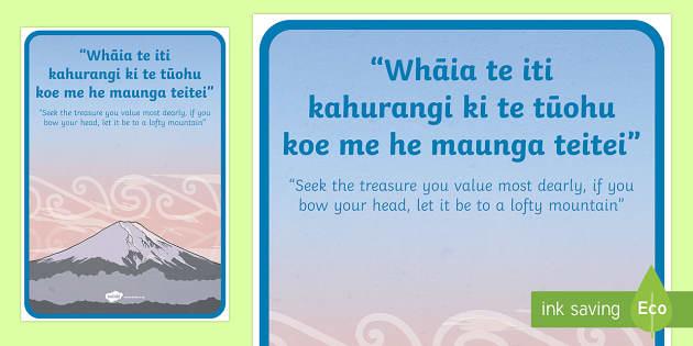Whakatauki  Whaia te iti kahurangi Display Poster - maori, proverb, whakatauki
