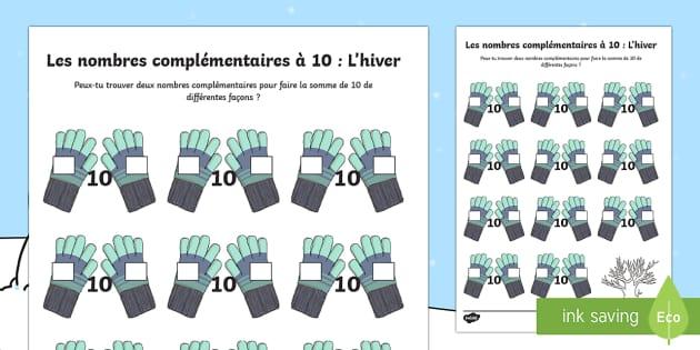 Feuille d'activités :  Les nombres complémentaires à 10 - L'hiver  - Hiver, winter, nombres, complémentaires, 10, number, bonds, maths, mathématiques, compter, additio - Hiver, winter, nombres, complémentaires, 10, number, bonds, maths, mathématiques