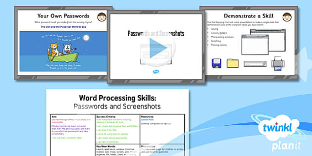 PlanIt - Computing Year 3 - Word Processing Skills Lesson 1: Passwords and Screenshots Lesson Pack
