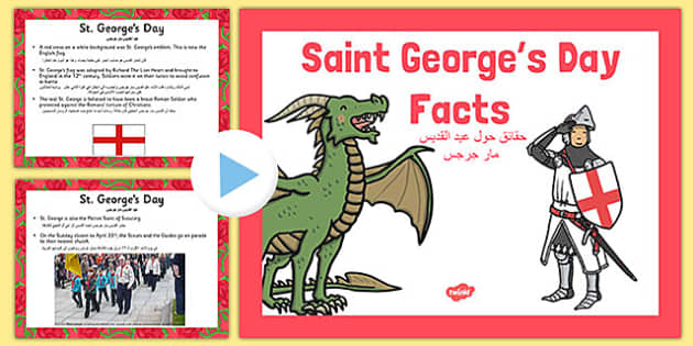 St George's Day Information PowerPoint Arabic Translation - arabic, st georges day, st georges day powerpoint, st georges day information, about st georges day, saint georges day