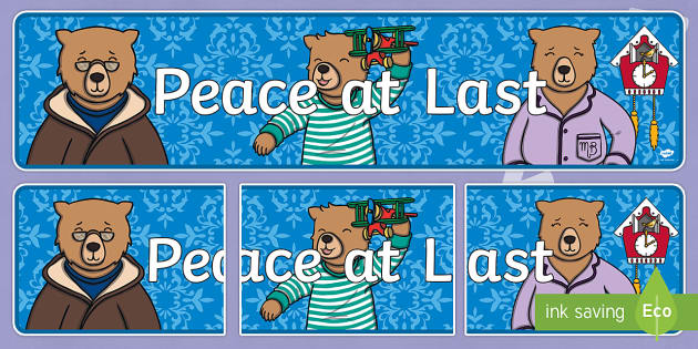 Peace at Last Display Banner - Peace at Last, resources,  Jill Murphy, Large family, Mr Bear, Mrs Bear, Baby Bear, sleep, story, story book, story book resources, story sequencing, story resources, banner, display