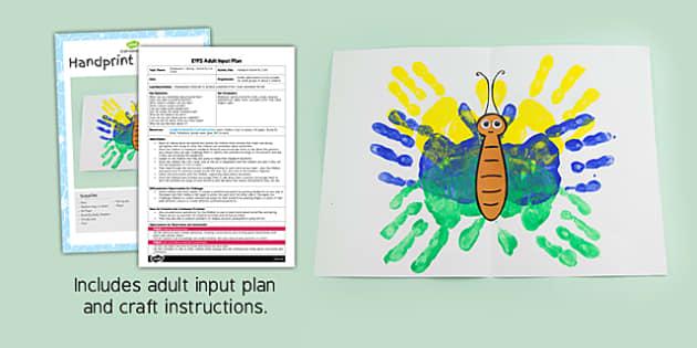 Handprint Butterfly Craft EYFS Adult Input Plan and Resource Pack - handprint, butterfly, craft, eyfs, adult input plan