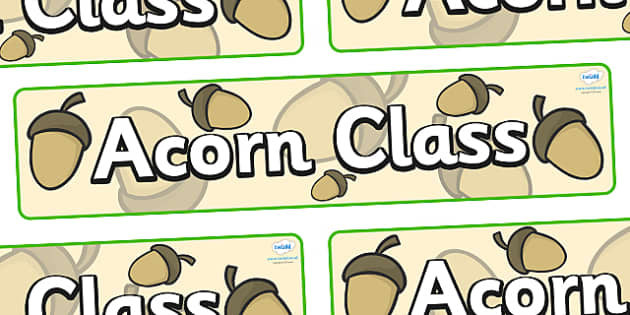 Acorn Themed Classroom Display Banner - Themed banner, banner, display banner, Classroom labels, Area labels, Poster, Display, Areas
