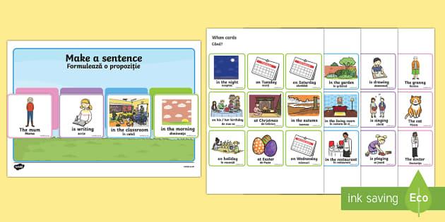 Make a Sentence Who, What Doing, Where, When? English/Romanian