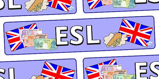 ESL Display Banner - ESL, English as a Second Language, display, banner, sign, poster, second language, English, languages