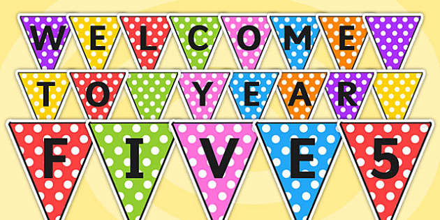 Welcome to Year Five Bunting - bunting, welcome, year five, welcome to year five, welcome bunting, year five bunting, welcome year five, display bunting