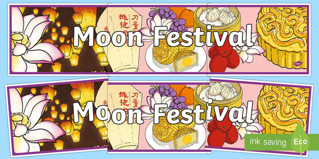 Moon Festival Display Banner - Moon Festival, south-east asia, festivals, global festivals, china, comprehension, reading,Australia