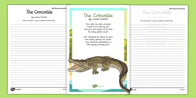 The Crocodile Handwriting Poem Pack - the crocodile, handwriting, poetry, poem pack