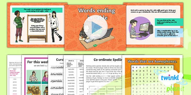 PlanIt Y6 Term 1B W1: Words Ending in  -able  Spelling Pack