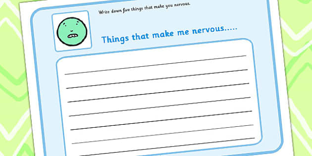 5 Things That Make You Nervous Writing Frame - feelings, emotions