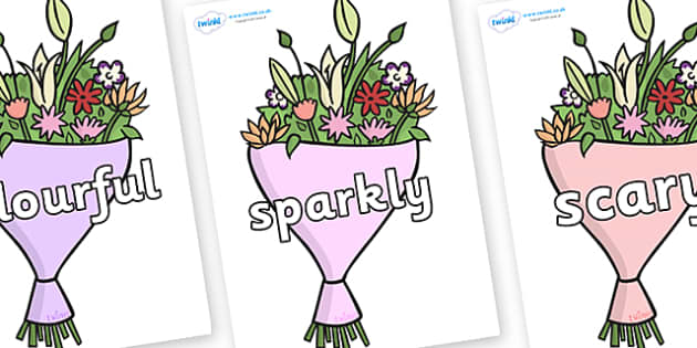 Wow Words on Bouquets - Wow words, adjectives, VCOP, describing, Wow, display, poster, wow display, tasty, scary, ugly, beautiful, colourful sharp, bouncy
