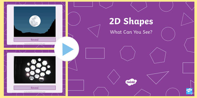 2D Shapes What Can You See? PowerPoint