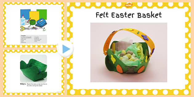 Felt Easter Baskets Craft PowerPoint - powerpoint, craft, easter
