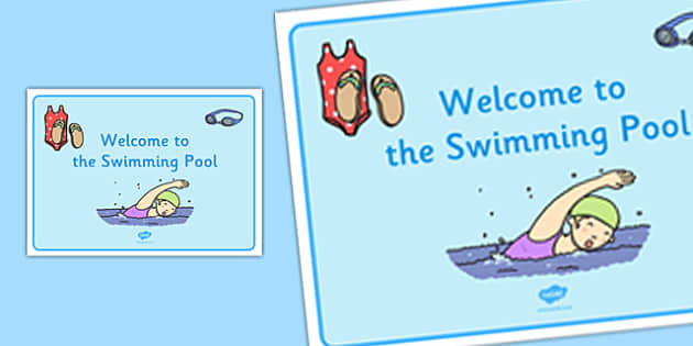 Welcome to the Swimming Pool Display Poster - welcome, swimming pool, display, poster