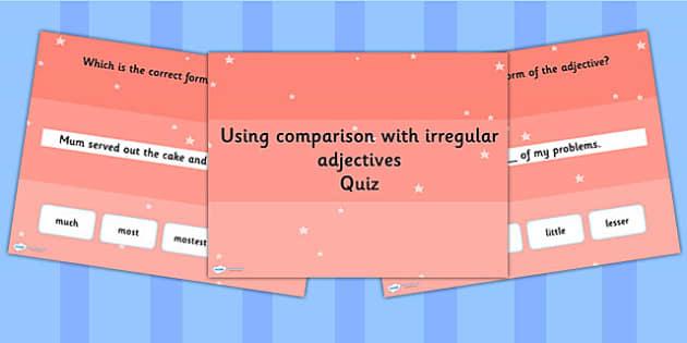 Using Comparison with Irregular Adjective Grammar PowerPoint Quiz