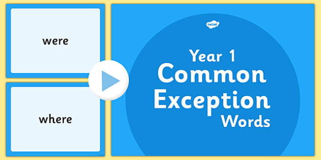 Year 1 Common Exception Words PowerPoint - year 1, common exception words, powerpoint