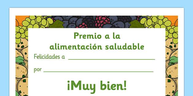 Premio a la alimentación saludable Healthy Eating Award Certificates Spanish - spanish, healthy, healthy eating, certificate, award, fruit, vegetable, healthy snack, snack time, snack, food