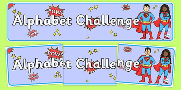 Alphabet Challenge Superhero Display Banner - alphabet, challenge, superhero, display banner, display, banner