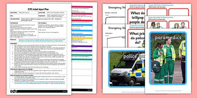 What's in the Emergency Vehicles? EYFS Adult Input Plan and Resource Pack - People who help us, Paramedics, ambulance, police, police car, postal worker, post van, fire fighter, fire engine, builder, builder