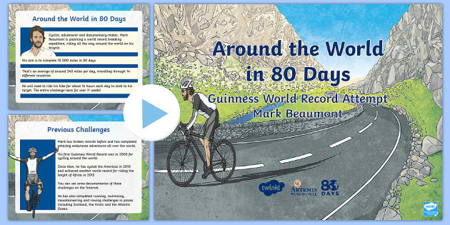 KS1 Around the World in 80 Days Assembly Pack - The World Challenge, Mark Beaumont, cycling, word record, guinness, 80 days