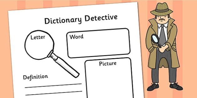 Detective Worksheet word meanings definitions – Dictionary Worksheet