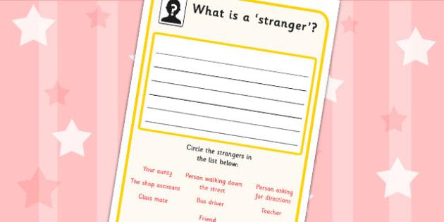 What is a Stranger Worksheet SEN communication – Stranger Danger Worksheets