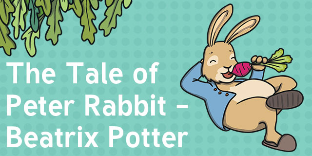 The Tale of Peter Rabbit by Beatrix Potter Fiction