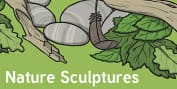 Nature Scupltures