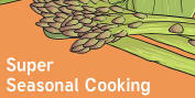 Super Seasonal Cooking
