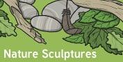 Nature Scupltures