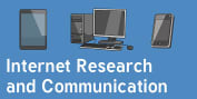 Internet Research and Communication