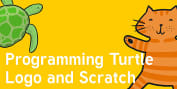 Programming Turtle Logo and Scratch