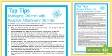 12 Top Tips to Support a Child with Reactive Attachment Disorder Adult Guidance