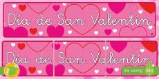 * NEW * Dia de San Valentin Pancarta