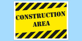 Construction Area Display Sign