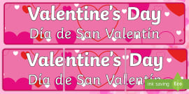 Valentineu0027s Day Display Banner   English / Spanish