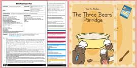 Making Porridge With the Three Bears Adult Input Plan and Resource Pack