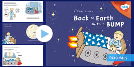 Back to Earth with a Bump Story PowerPoint