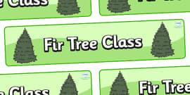 Fir Tree Themed Classroom Display Banner