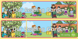 Our Reading Garden Display Banner