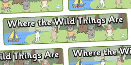 Display Banners to Support Teaching on Where the Wild Things Are